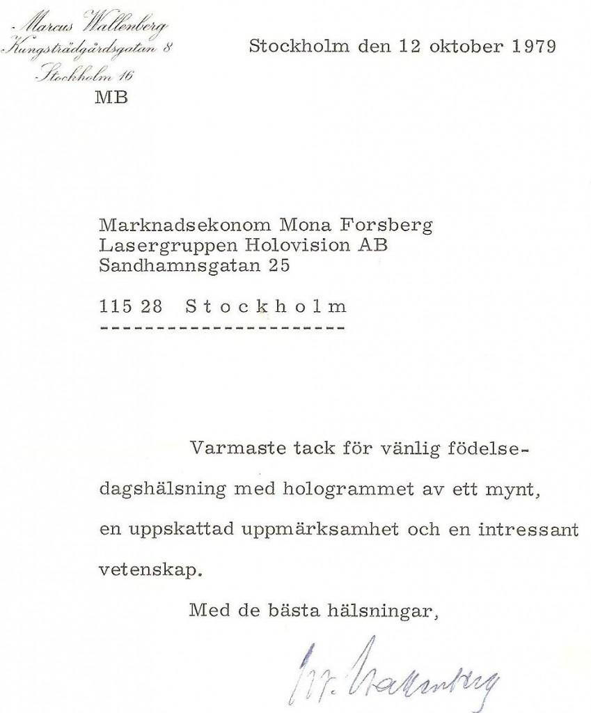 Dr Marcus Wallenberg visade intresse för holografitekniken under flera flygningar