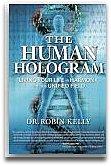 HUMAN HOLOGRAM DR.ROBIN KELLY