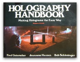 HOLOGRAPHY HANDBOOK Fred Unterseher