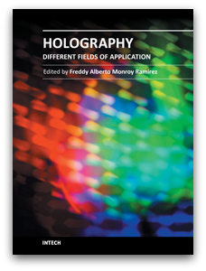 Holography Different Fields of Application Freddy Alberto Monroy Ramirez