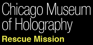 Chicago Museum of Holography Rescue Mission