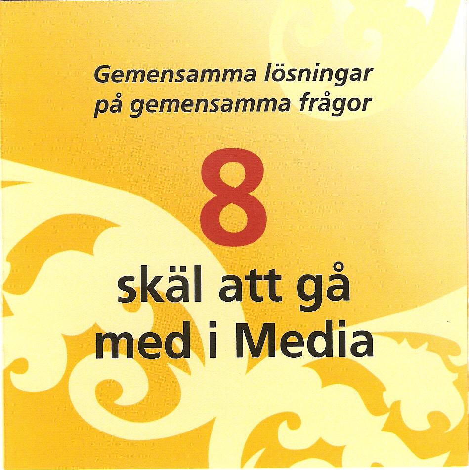 Media 8 skäl