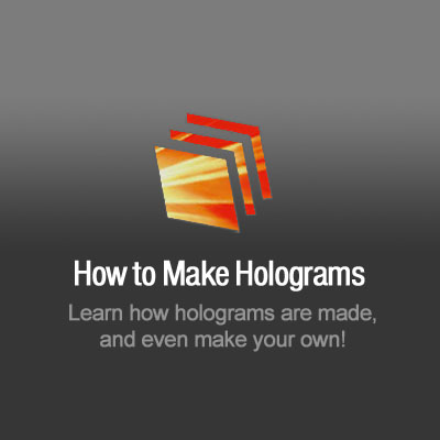 How to Make Holograms